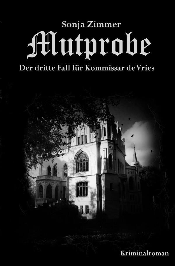 Mutprobe - Der dritte Fall für Kommissar de Vries als Buch