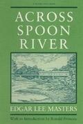 ACROSS SPOON RIVER