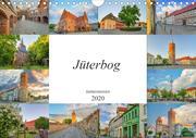 Jüterbog Impressionen (Wandkalender 2020 DIN A4 quer)