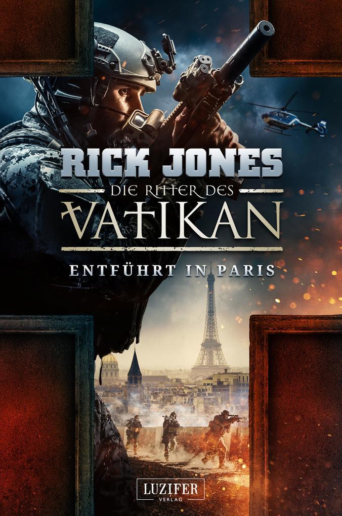 ENTFÜHRT IN PARIS (Die Ritter des Vatikan 5) als Buch