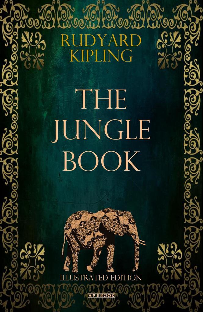 The Jungle Book (Illustrated Edition) als eBook