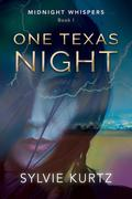 One Texas Night (Midnight Whispers, #1)