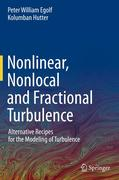 Nonlinear, Nonlocal and Fractional Turbulence