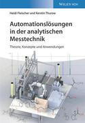 Automationslösungen in der analytischen Messtechnik