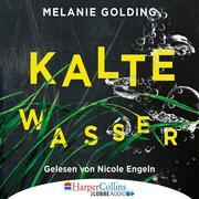 [Melanie Golding: Kalte Wasser (Gekürzt)]