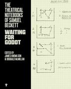 The Theatrical Notebooks of Samuel Beckett: Waiting for Godot