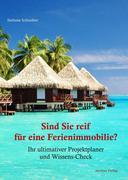 Sind Sie reif für eine Ferienimmobilie?