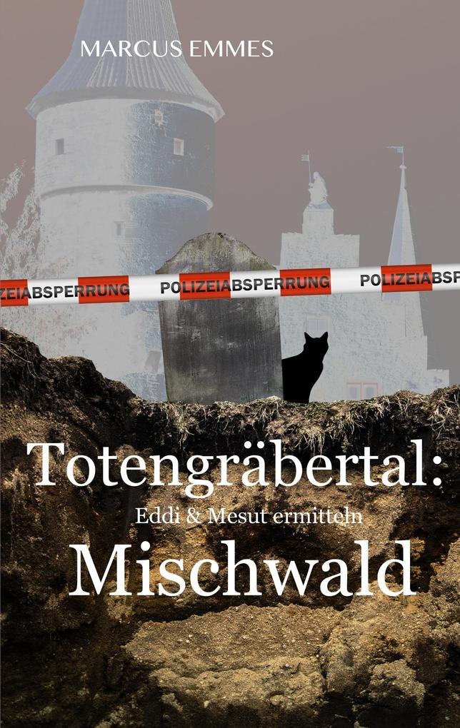 Totengräbertal: Mischwald als Buch (kartoniert)