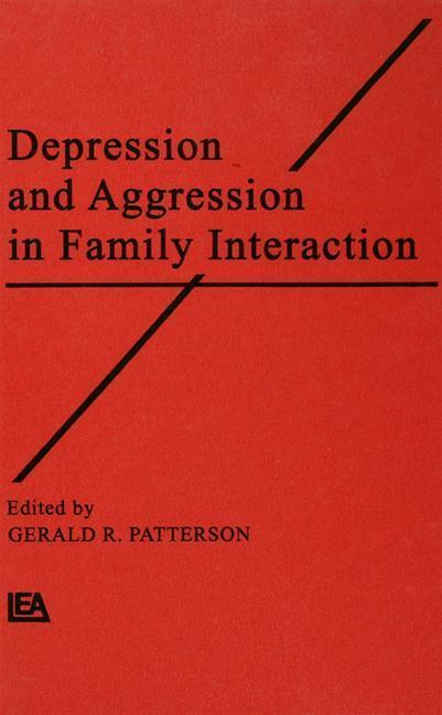 Depression and Aggression in Family interaction als Taschenbuch