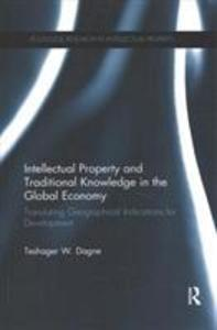Intellectual Property and Traditional Knowledge in the Global Economy als Taschenbuch