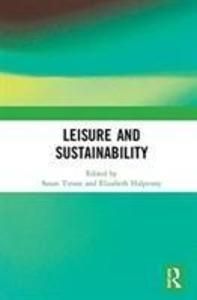 Leisure and Sustainability als Buch (gebunden)