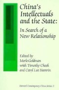 China's Intellectuals and the State: In Search of a New Relationship