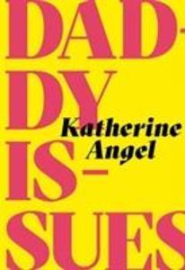Daddy Issues als Taschenbuch