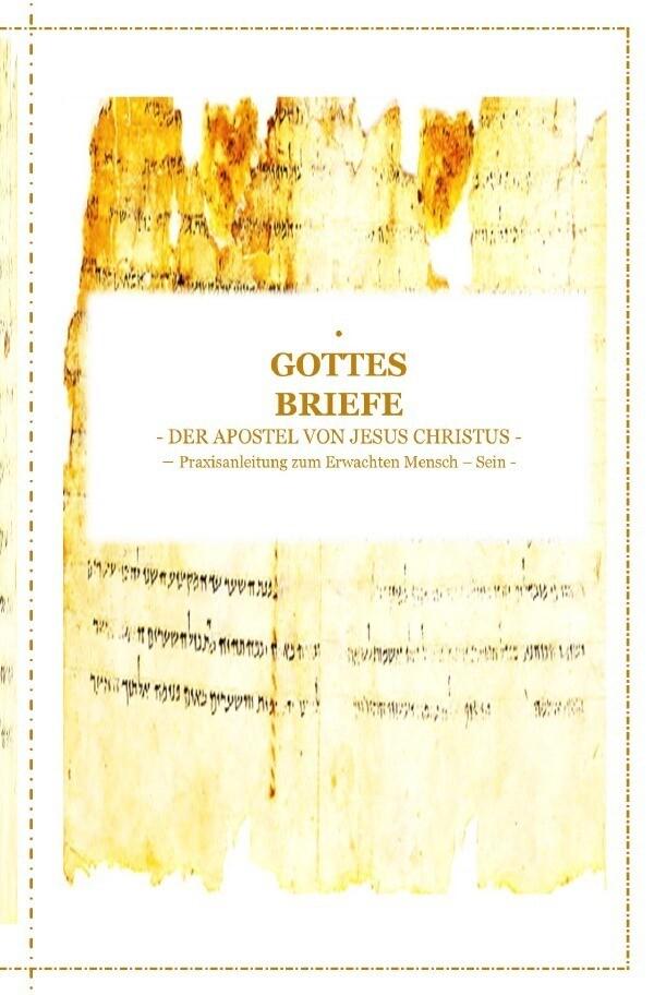 GOTTES BRIEFE - der Apostel Jesus Christus als Buch (kartoniert)