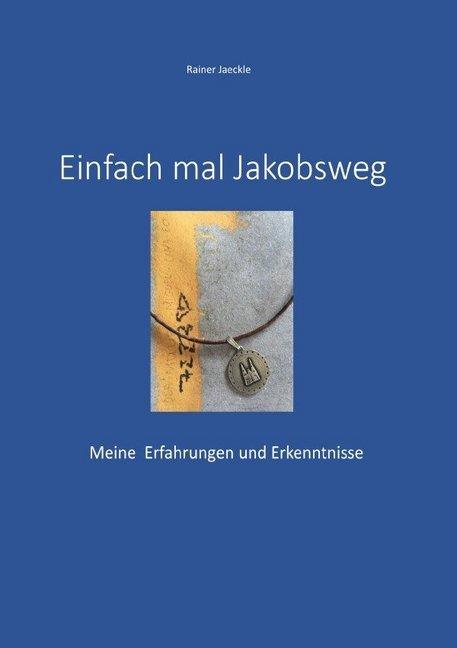 Einfach mal Jakobsweg als Buch (kartoniert)