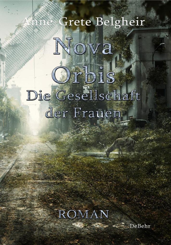 Nova Orbis - Die Gesellschaft der Frauen - Roman als Buch (kartoniert)