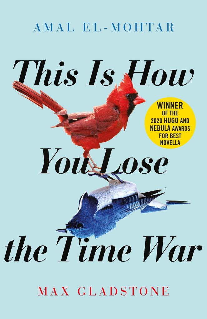 This is How You Lose the Time War als eBook epub