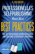 Professionelles Selfpublishing | Band Zwei - Best Practices