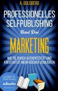 Professionelles Selfpublishing | Band Drei - Marketing
