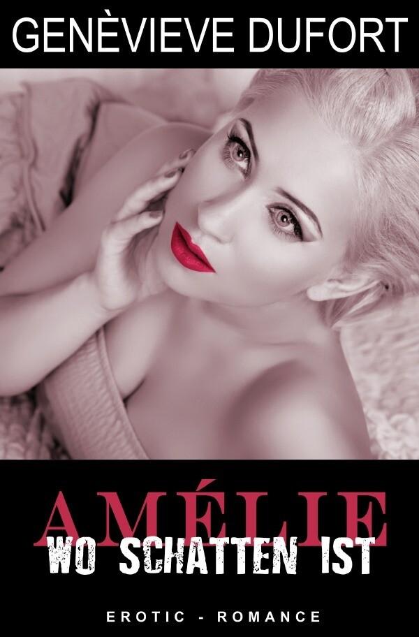 Amélie - Wo Schatten ist als Buch (gebunden)