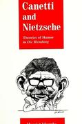 Canetti and Nietzsche: Theories of Humor in Die Blendung