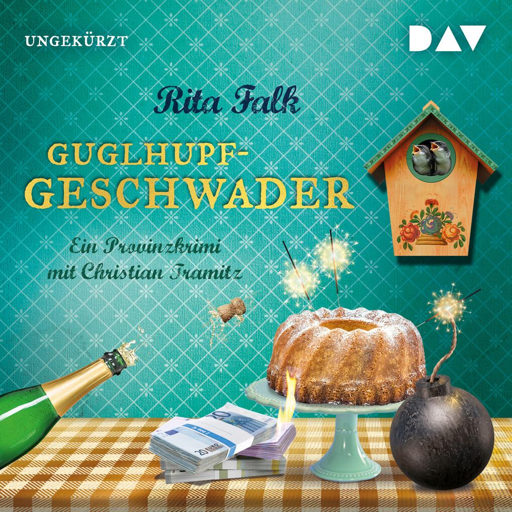 Guglhupfgeschwader als Hörbuch Download