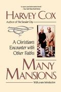 Many Mansions: A Christian's Encounter with Other Faiths