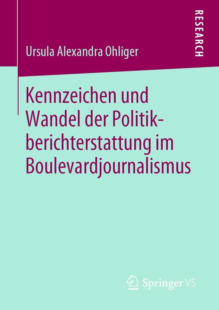 Kennzeichen und Wandel der Politikberichterstattung im Boulevardjournalismus als eBook