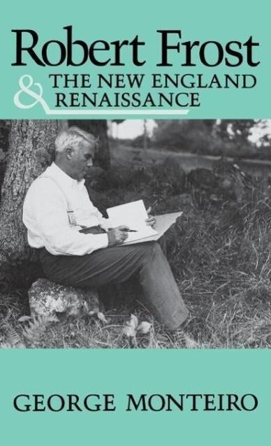 Robert Frost & New Eng Renaissance als Buch von...