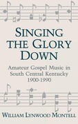 Singing the Glory Down