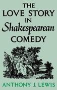 Love Story in Shakespearean Comedy