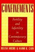 Confinements: Fertility and Infertility in Contemporary Culture