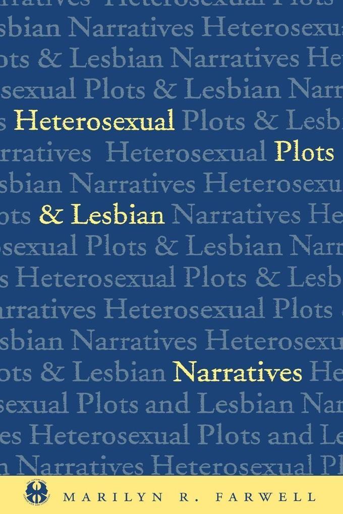 Heterosexual Plots and Lesbian Narratives als Taschenbuch