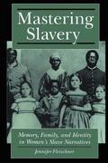 Mastering Slavery