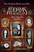 The Addams Family - Alles über die Familie. Das Erstlese-Buch zum Film