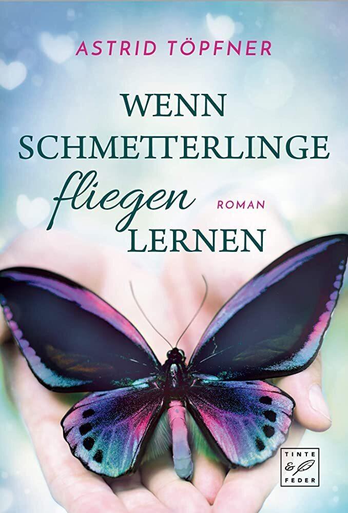 Wenn Schmetterlinge fliegen lernen als Buch (kartoniert)