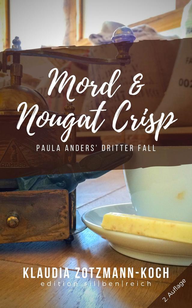 Mord & Nougat Crisp als eBook epub