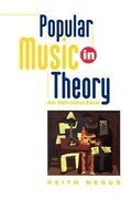 Popular Music in Theory: Making Music/Consuming Technology