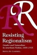 Resisting Regionalism