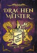 Das Handbuch für Drachenmeister
