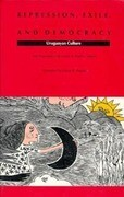 Repression, Exile, and Democracy