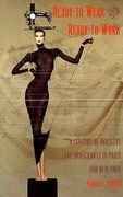 Ready-To-Wear and Ready-To-Work: A Century of Industry and Immigrants in Paris and New York
