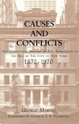 Causes and Conflicts: The Centennial History of the Association of the Bar of NYC