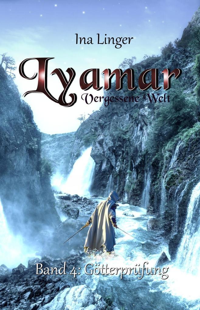 Lyamar - Vergessene Welt, Götterprüfung als Buch