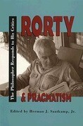 Rorty and Pragmatism: Saint- Malo 1999