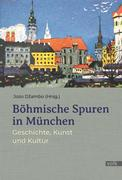 Böhmische Spuren in München