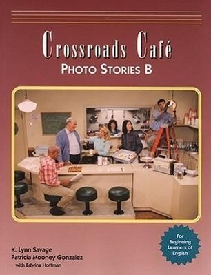 Crossroads Cafe, Photo Stories B: English Learning Program als Taschenbuch