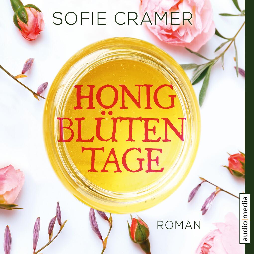 Honigblütentage als Hörbuch Download
