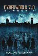 CyberWorld 7.0: Bunker 7