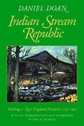 Indian Stream Republic: Settling a New England Frontier, 1785-1842